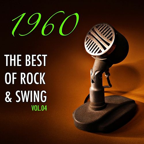 H.o.t.s Presents : Rock'n'Swing of the Sixties, Vol. 04 von Various Artists