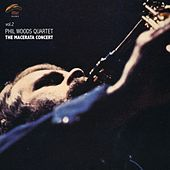 The Macerata Concert, Vol. 2 by Phil Woods