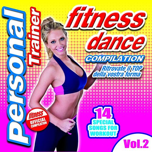 Hits Fitness Dance Music & Workout Personal Trainer, Vol. 2 by Disco Fever