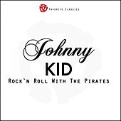 Rock´n´Roll with Johnny Kidd and the Pirates von Johnny Kidd
