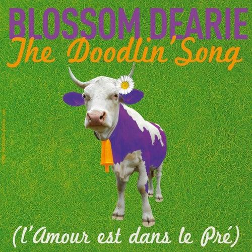 The Doodlin' Song (L'amour est dans le pré) by Blossom Dearie