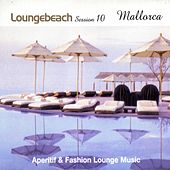 Loungebeach Session 10 - Mallorca by Fly2 Project