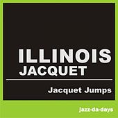 Jacquet Jumps by Illinois Jacquet