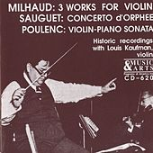 20th Century French Violin Works in Historical Recordings by Louis Kaufman