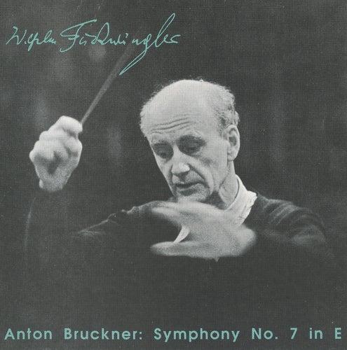 Bruckner: Symphony No. 7 by Wilhelm Furtwangler
