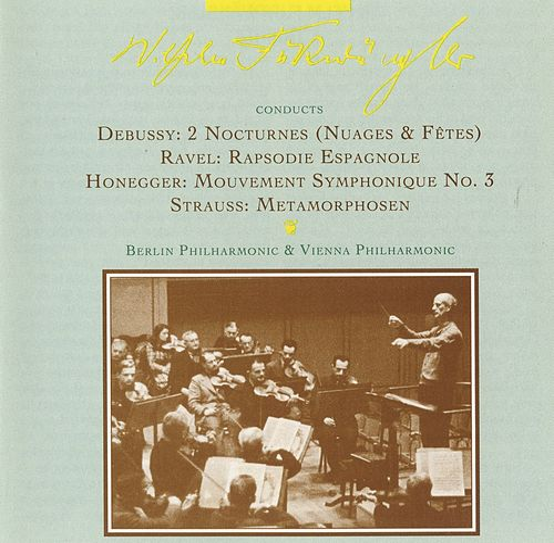 Furtwangler Conducts Concert Performances of Unusual Repertoire (1947-1952) by Wilhelm Furtwängler