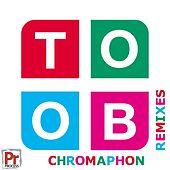 Chromaphon Remixes by Toob
