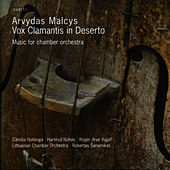 Malcys: Vox Clamantis in Deserto by Lithuanian Chamber Orchestra