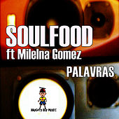 Palavras by Soul Food