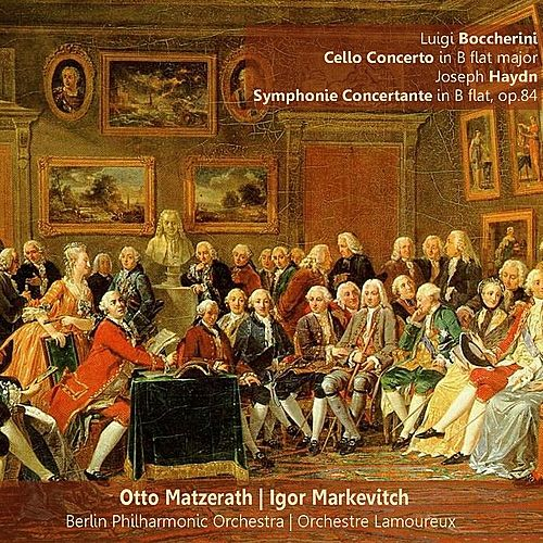 Boccherini: Cello Concerto in B-Flat Major - Haydn: Symphonie Concertante in B-Flat, Op. 84 by Various Artists