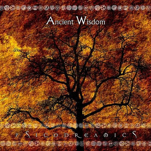 Ancient Wisdom by Psicodreamics