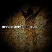 Overcomers (feat. Explicit) by Akila Cook