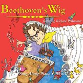 Beethoven's Wig: Sing Along Piano Classics by Beethoven's Wig
