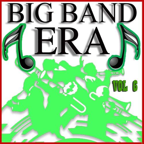 Big Band Era Vol 6 von Various Artists