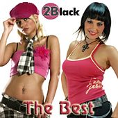 The Best by 2 Black