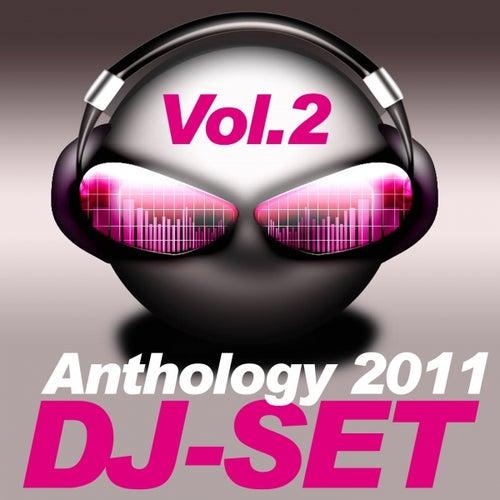 Dj-Set Anthology 2011, Vol. 2 by Various Artists