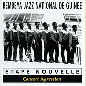 Etape nouvelle : Concert agression (Live au Stade Modibo Keita à Bamako) by Bembeya Jazz National