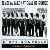 Etape nouvelle : Concert agression (Live au Stade Modibo Keita à Bamako) by Bembeya Jazz National