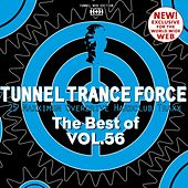 Tunnel Trance Force - The Best of, Vol. 56 by Various Artists