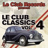 Le club classics, vol. 4 by Various Artists