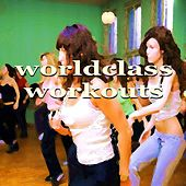Worldclass Workouts (44 Aerobic Fitness House Music Compilation) by Various Artists