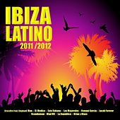 Ibiza Latino 2011/2012 by Various Artists