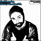 Groovy Granules - EP by Scott Langley