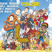 Renegade by Sharon Shannon