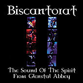 Biscantorat - The Sound Of The Spirit From Glenstal Abbey by The Monks Of Glenstal Abbey