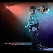 When the Going Gets Tough by Steve Fister Band