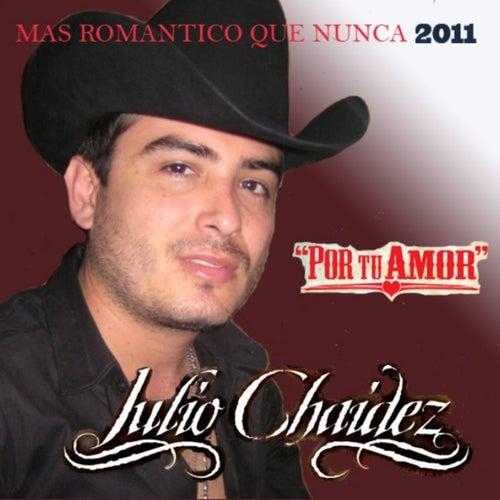 Por Tu Amor by Julio Chaidez