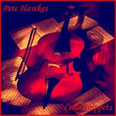 Cello Snippets by Pete Hawkes