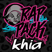 Rap Pack - Khia - EP by Khia