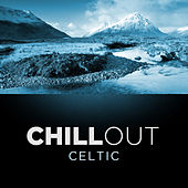 Celtic Chill Out by Ylric Illians