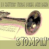 Stompin' by Lu Watters' Yerba Buena Jazz Band