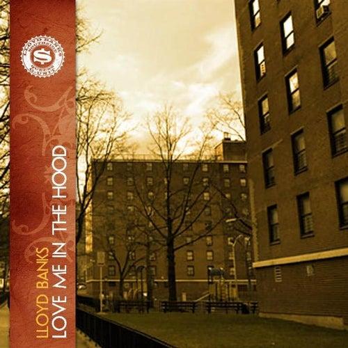 Love Me In The Hood - Single by Lloyd Banks