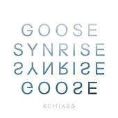 Synrise Remix Ep by Goose