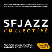 Music of Stevie Wonder and New Compositions: Live in New York 2011 - Season 8 by SF Jazz Collective