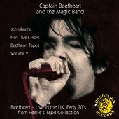The Nan True's Hole Tapes Volume 2 by Captain Beefheart
