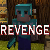 Revenge (Minecraft Creeper Song) [feat. CaptainSparklez] by TryHardNinja