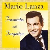 Mario Lanza - Favourites Not Forgotten by Mario Lanza