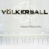 Radioaktiv by Völkerball