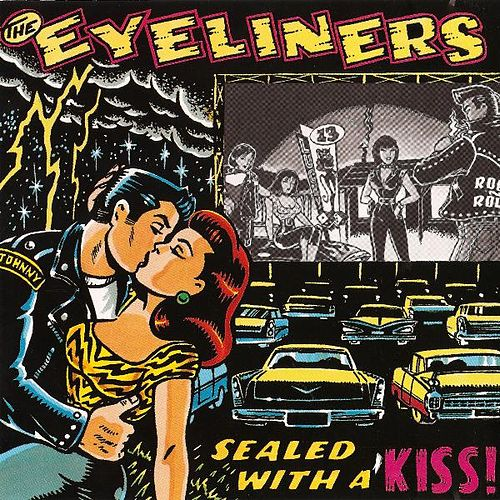 Sealed With A Kiss by The Eyeliners