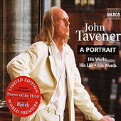 Tavener: John Tavener - A Portrait (Mccleery) by Various Artists
