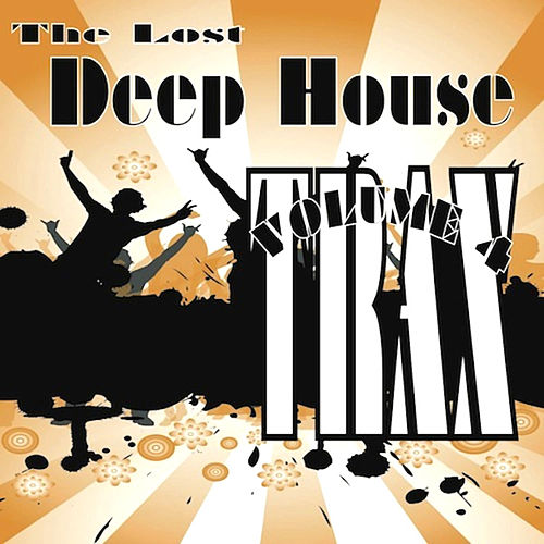 Lost deep house trax volume 4 by various artists napster for Deep house bands