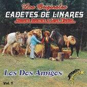 Los Dos Amigos by Los Cadetes De Linares Homero Guerrero Y Lupe Tijerina