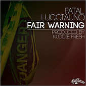 Fair Warning by Fatal Lucciauno