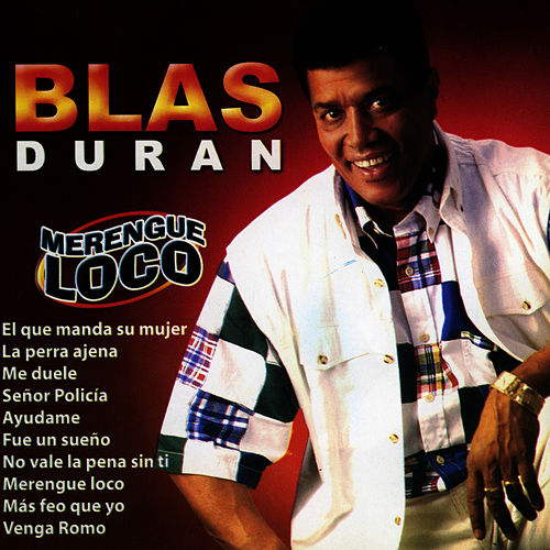 Merengue Loco by Blas Duran