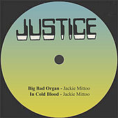 Big Bad Organ / In Cold Blood by Jackie Mittoo
