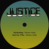 Skylarking / Just Say Who by Horace Andy